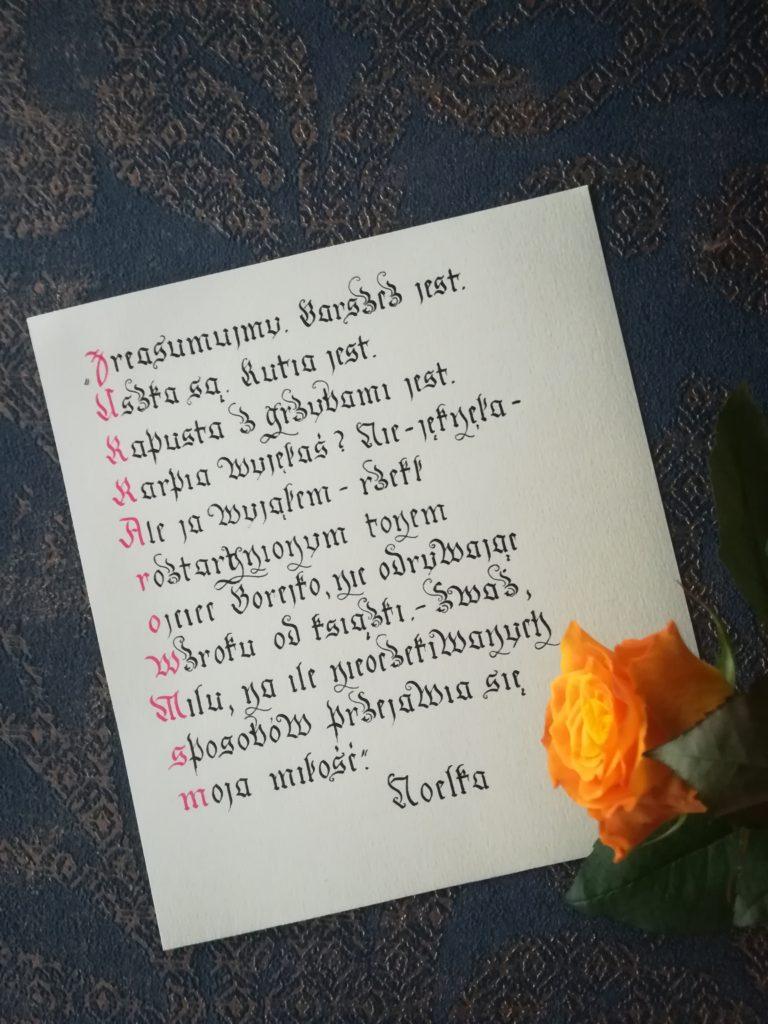 Noelka, zważ Milu, na ile nieoczekiwanych sposobów przejawia się moja miłość, miłość kaligrafia, święta kaligrafia