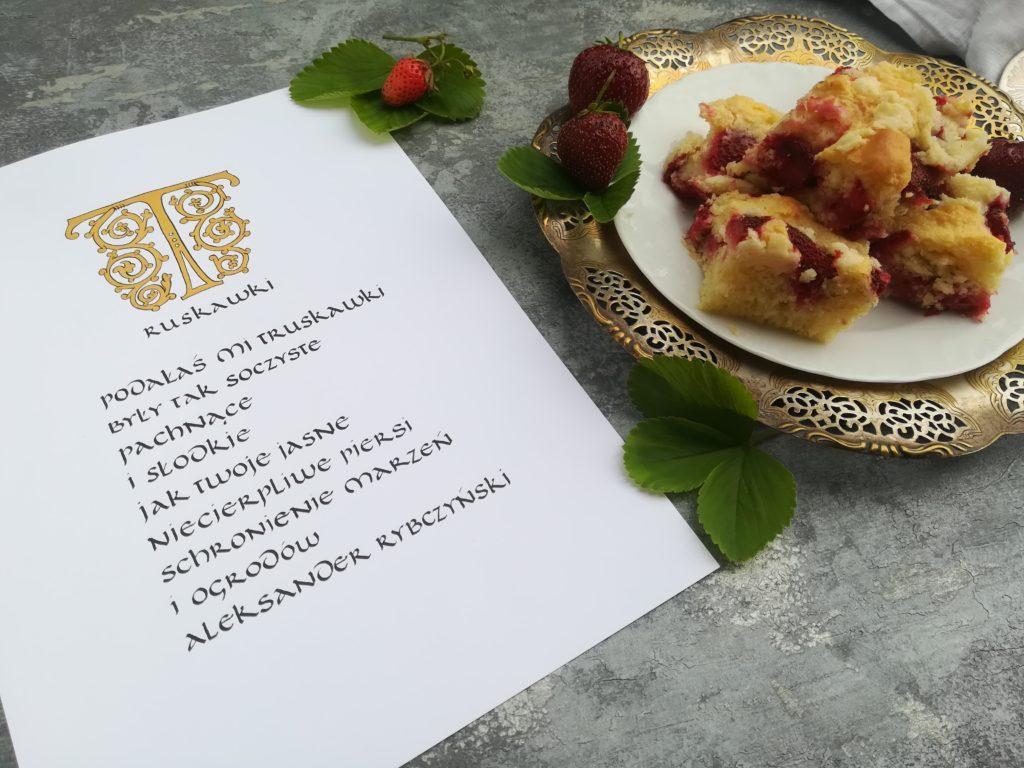kaligrafia małopolska, kaligrafia truskawki, kaligrafia Aleksander Rybczyński, podałaś mi truskawki, tradycyjny przepis na ciasto drożdżowe z owocami