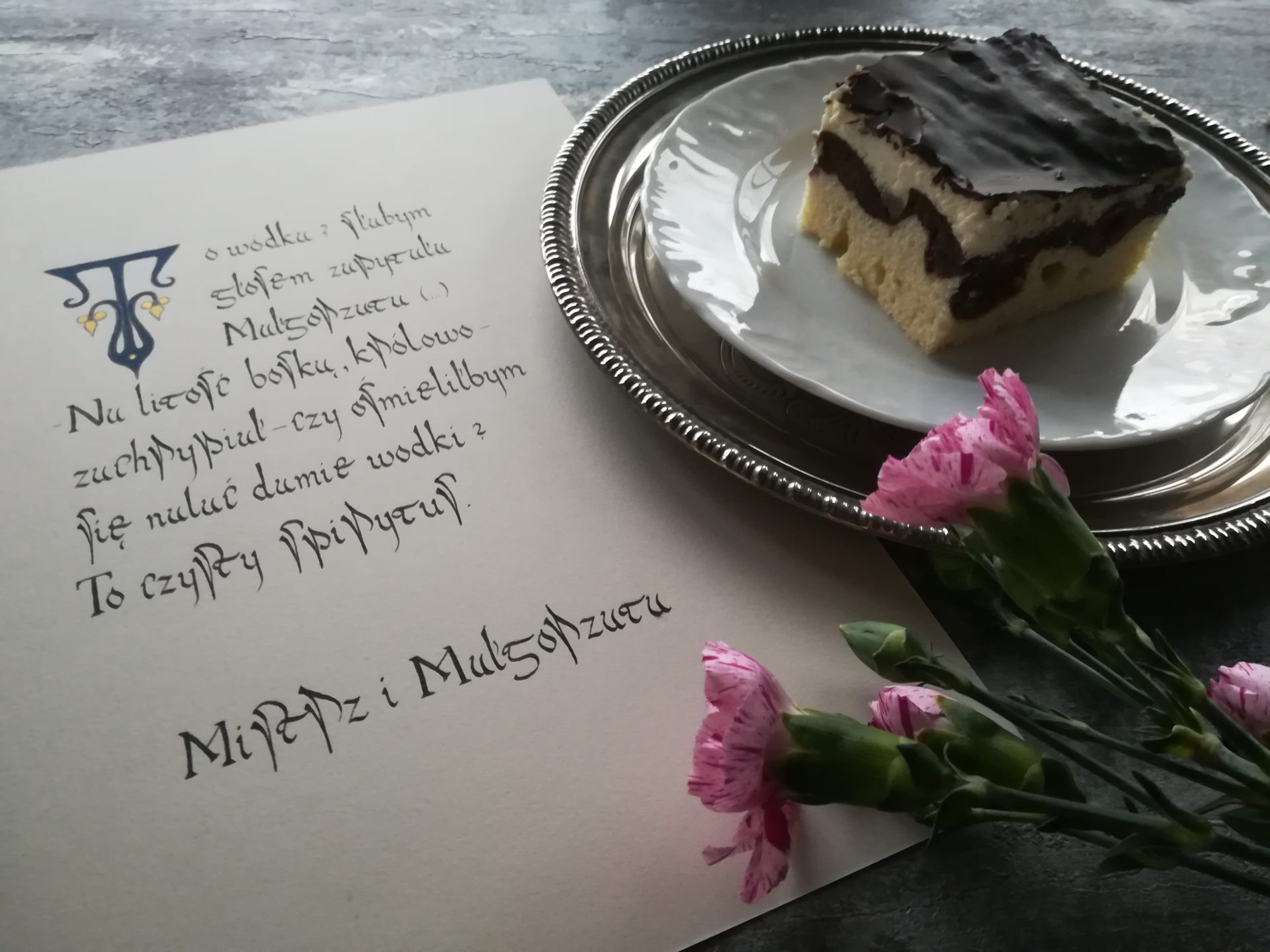 Fale Dunaju, kaligrafia literacka, kaligrafia małopolska, stare przepisykaligrafia kulinarna, Mistrz i Małgorzata kaligrafia, Michaił Bułhakow kaligrafia, czy ośmieliłbym się nalać damie wódki?, pyszne ciasto, ciasto tradycyjne,
