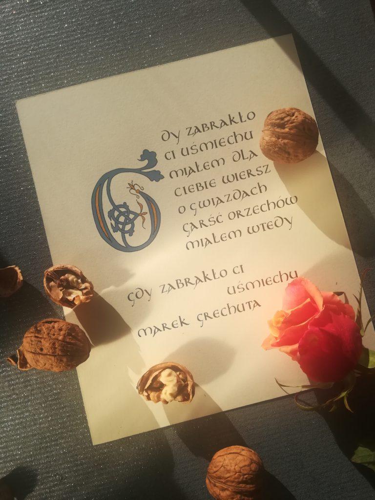 gdy zabrakło Ci uśmiechu kaligrafia, garść orzechów, Marek Grechuta tekst piosenki, cytaty kaligrafia, kaligrafia Kraków, kaligrafia małopolska
